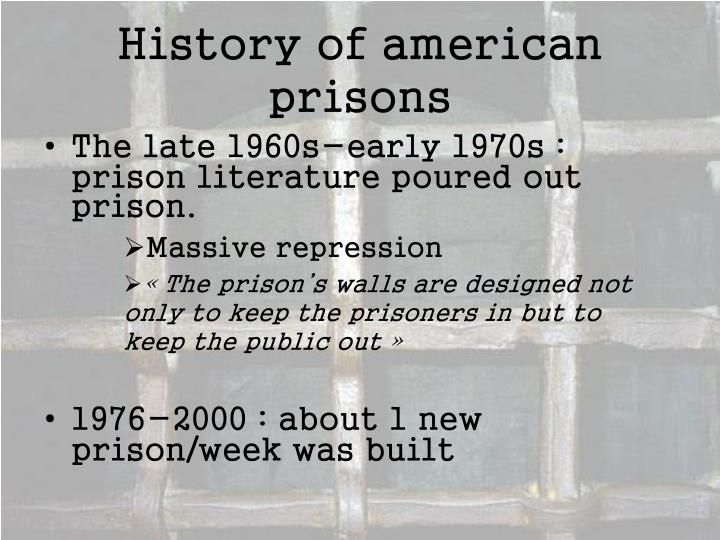 History of american prisons