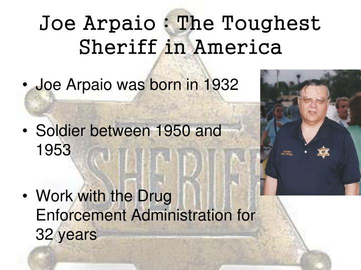 Joe Arpaio : The Toughest Sheriff in America