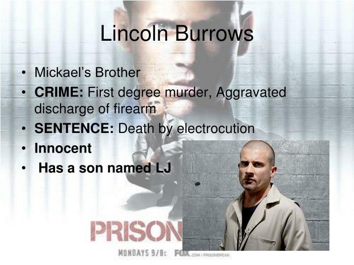 Lincoln Burrows