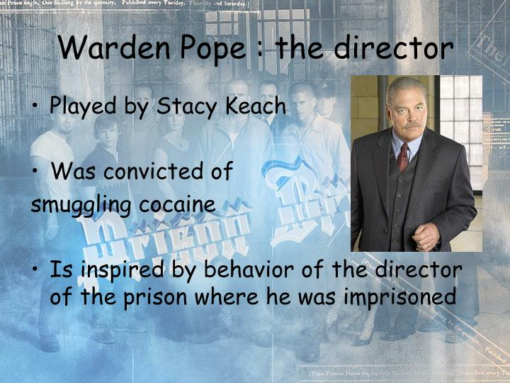 Warden Pope : the director