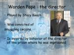 warden pope the director