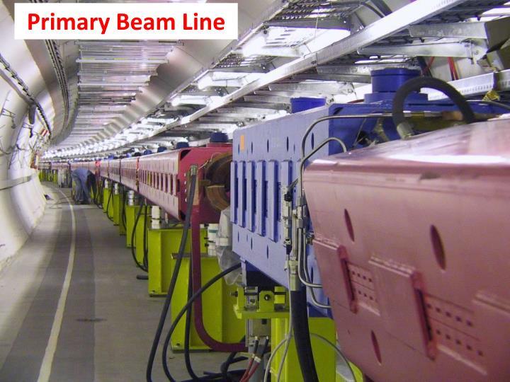 Primary Beam Line