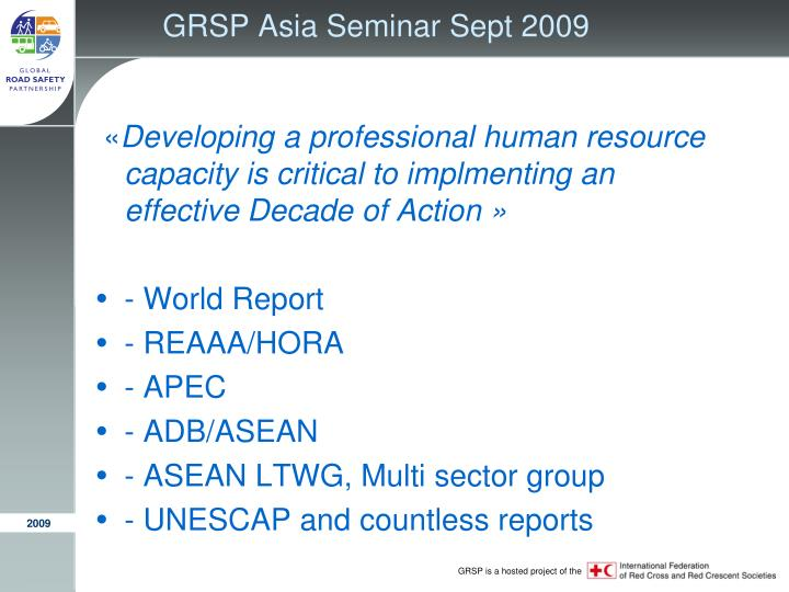 GRSP Asia Seminar Sept 2009