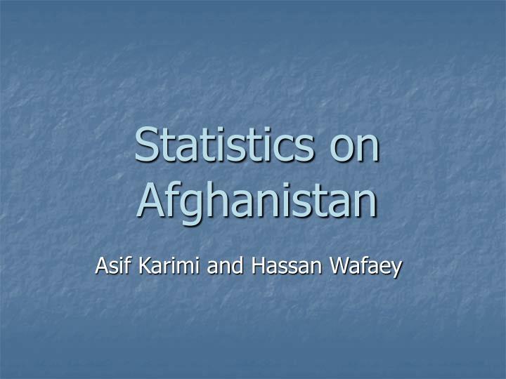 Statistics on Afghanistan