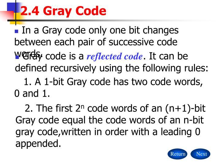 2.4 Gray Code