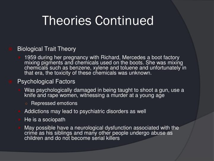 Theories Continued