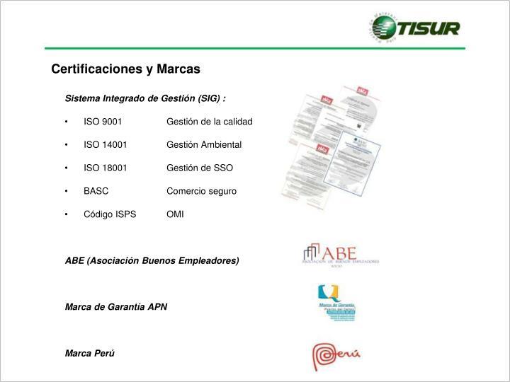 Certificaciones y Marcas