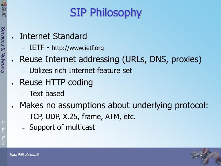 SIP Philosophy