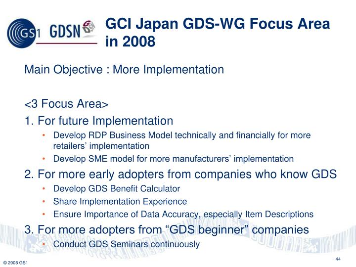 GCI Japan GDS-WG Focus Area in 2008