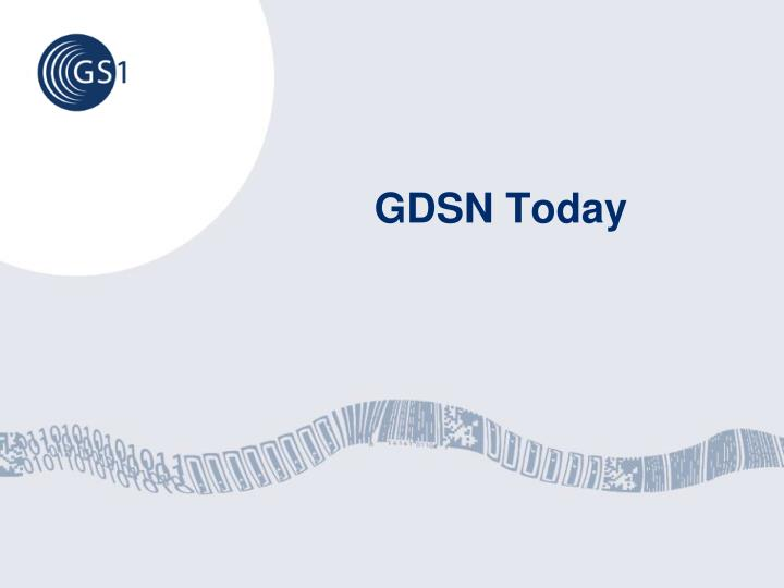 GDSN Today