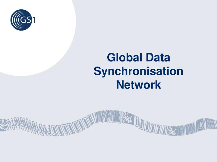 Global Data Synchronisation Network
