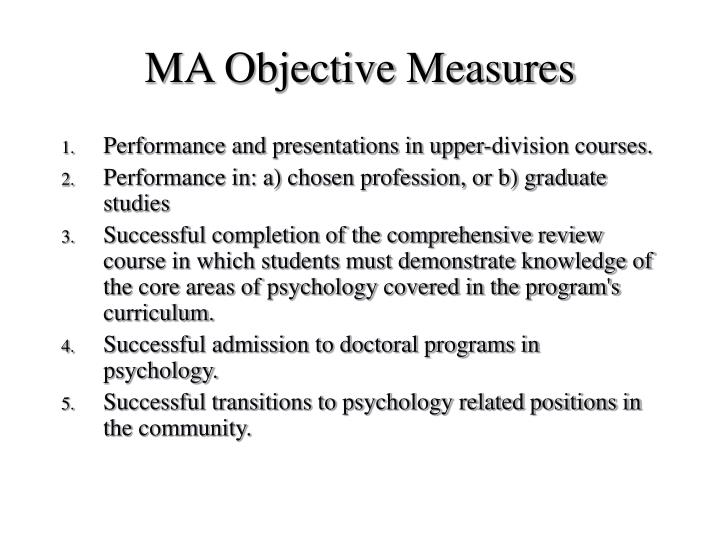 Ma objective measures