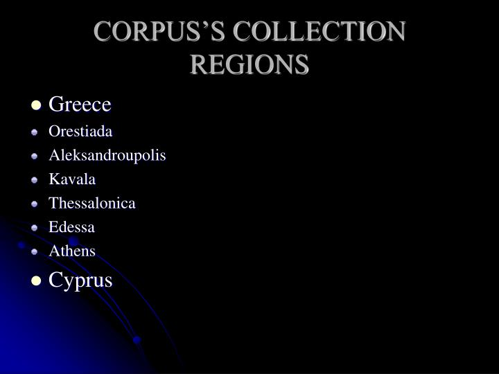 CORPUS'S COLLECTION REGIONS