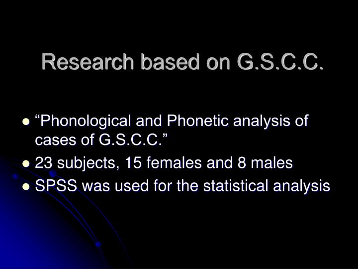 Research based on G.S.C.C.