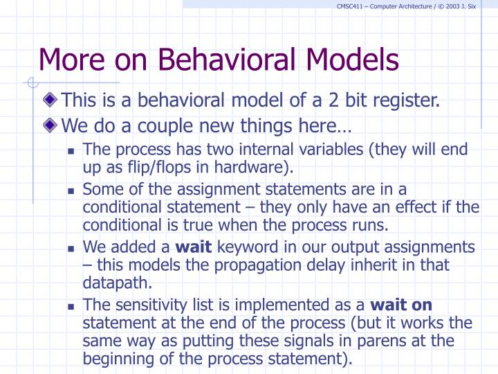 More on Behavioral Models