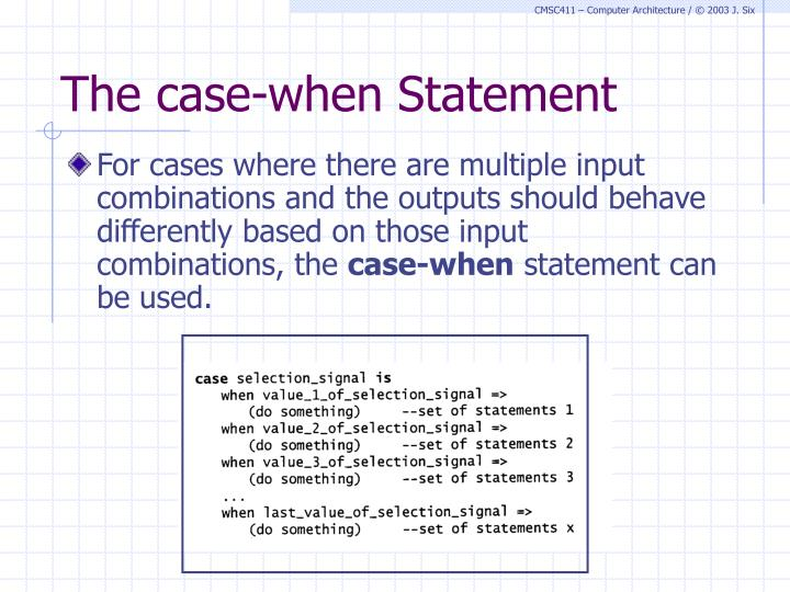 The case-when Statement