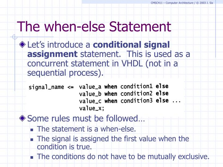 The when-else Statement