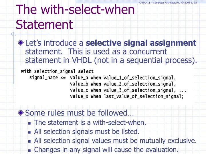 The with-select-when Statement