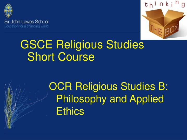 GSCE Religious Studies Short Course