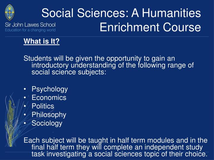 Social Sciences: A Humanities Enrichment Course