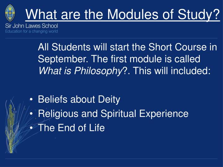 What are the Modules of Study?