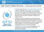 safe food for better business partnering with the gfsi