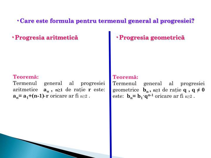 Care este formula pentru termenul general al progresiei