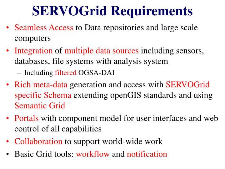 SERVOGrid Requirements