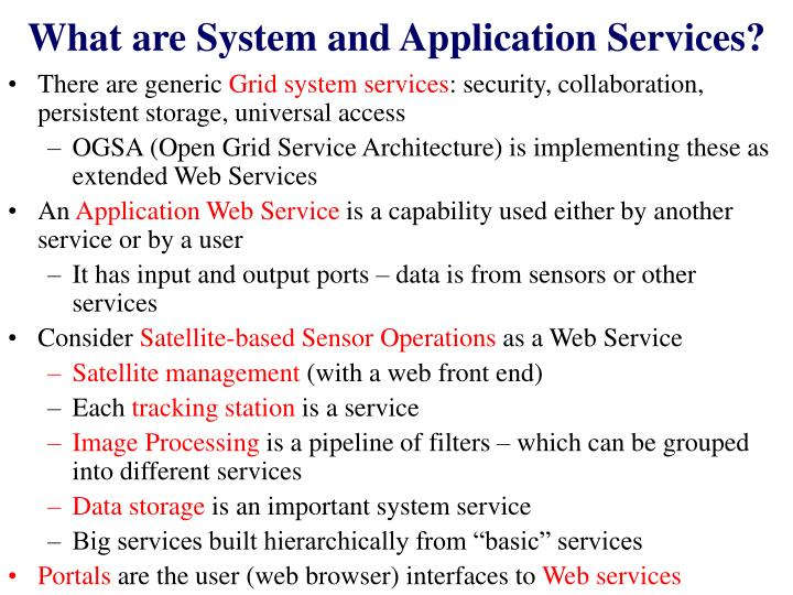 What are System and Application Services?