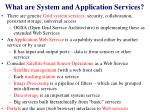 what are system and application services