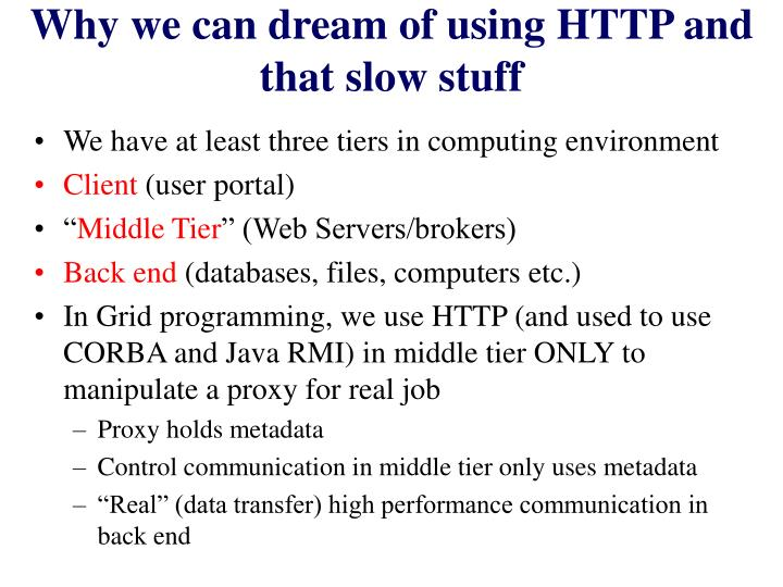 Why we can dream of using HTTP and that slow stuff