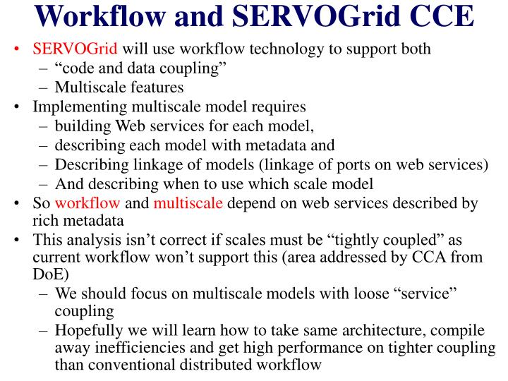 Workflow and SERVOGrid CCE