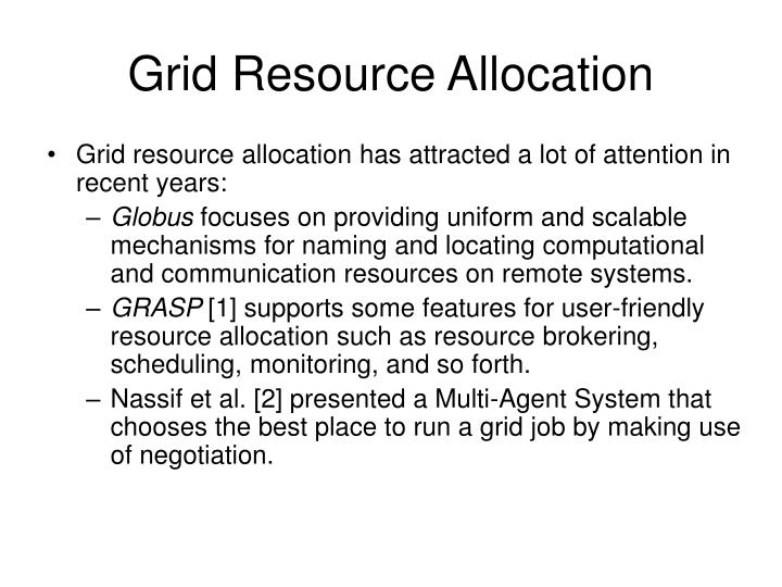 Grid Resource Allocation