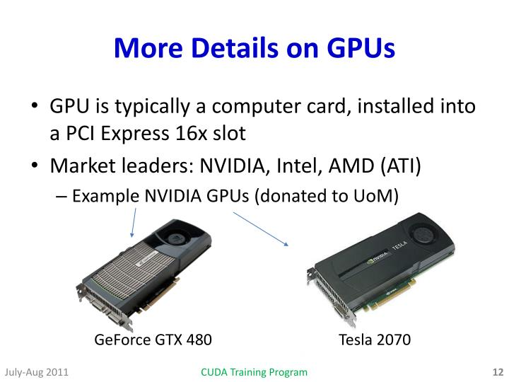 More Details on GPUs