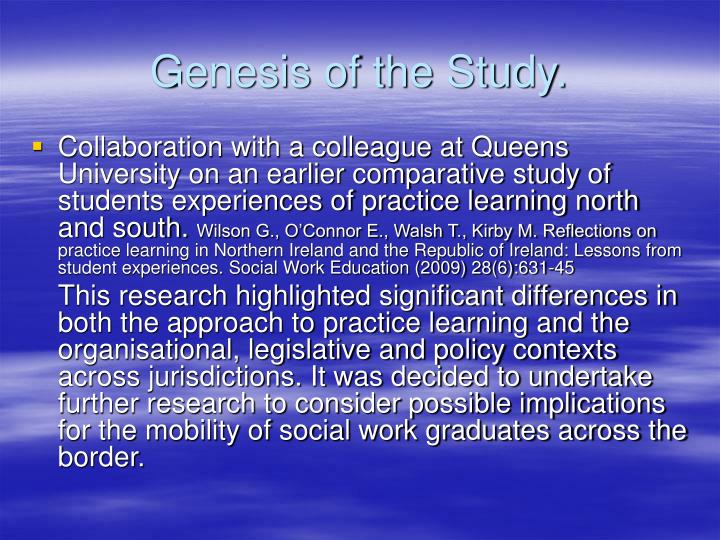 Genesis of the study