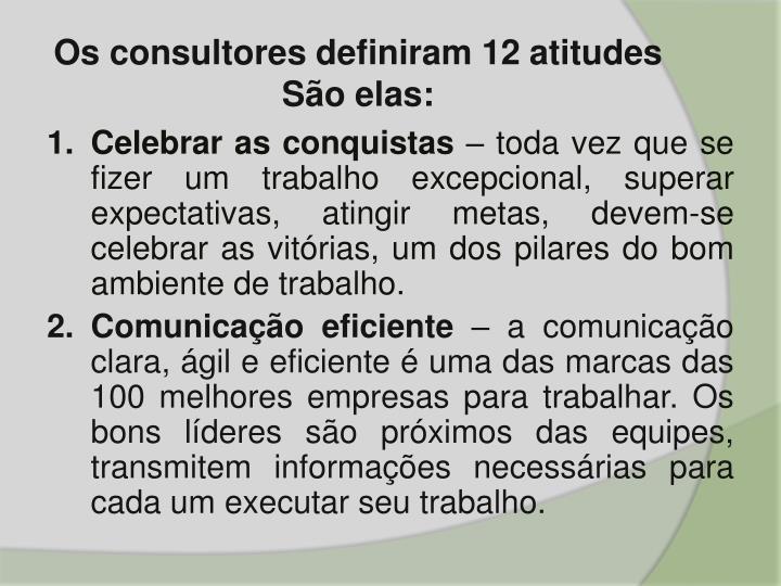 Os consultores definiram 12