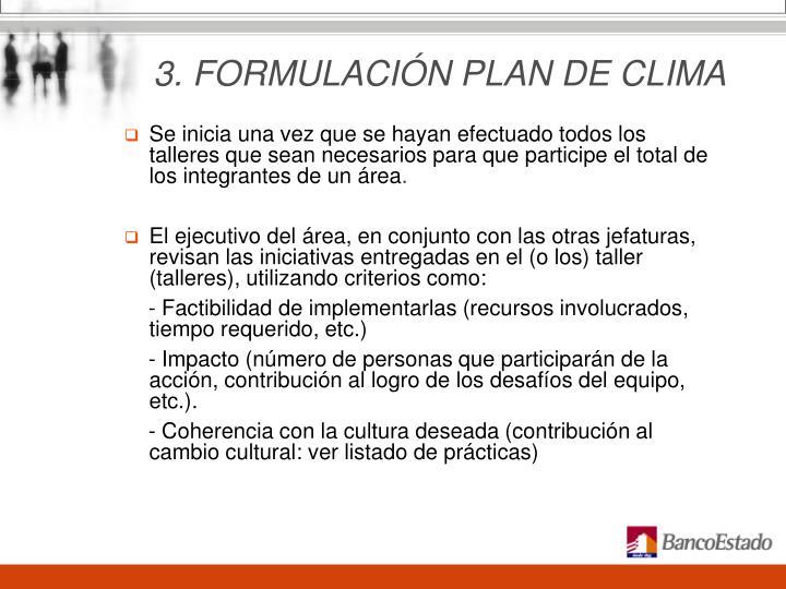 3. FORMULACIÓN PLAN DE CLIMA