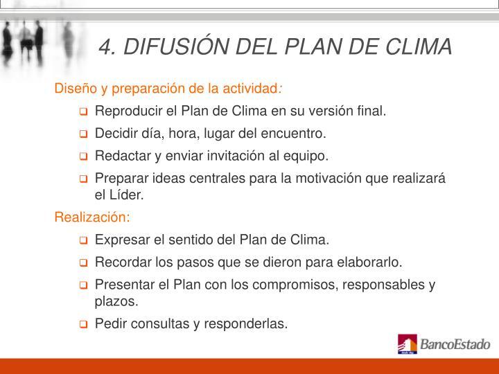 4. DIFUSIÓN DEL PLAN DE CLIMA