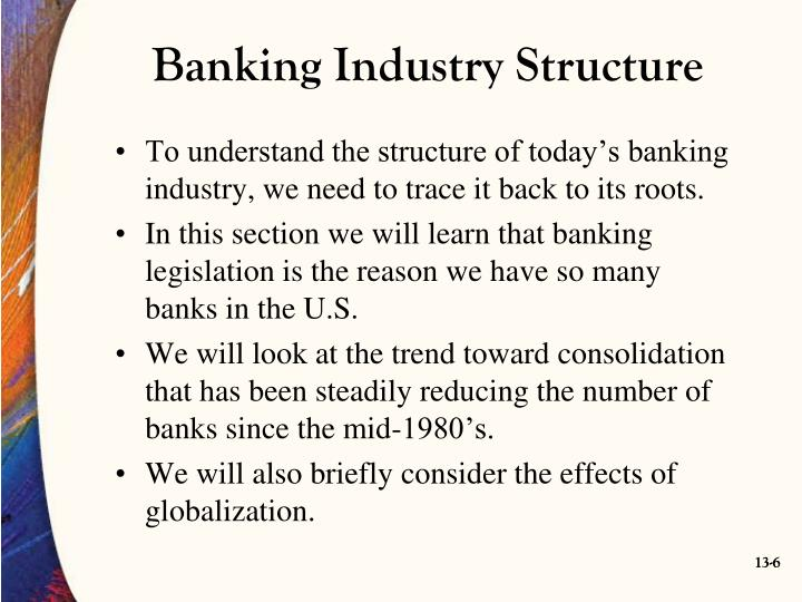 Banking Industry Structure