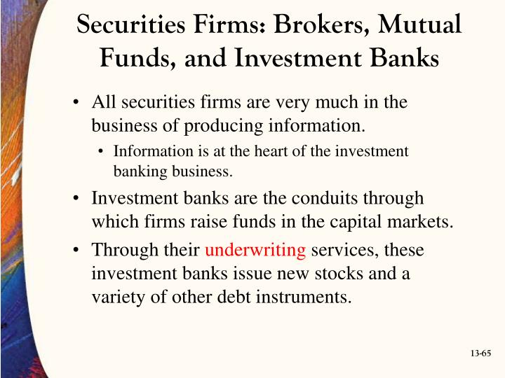 Securities Firms: Brokers, Mutual Funds, and Investment Banks