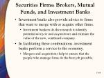 securities firms brokers mutual funds and investment banks6
