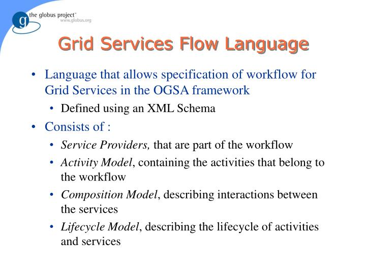 Grid Services Flow Language