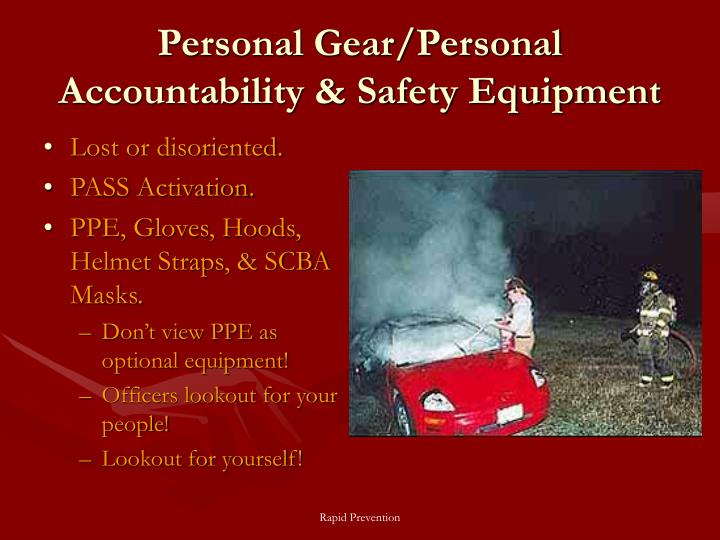Personal Gear/Personal Accountability & Safety Equipment