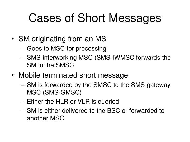 Cases of Short Messages