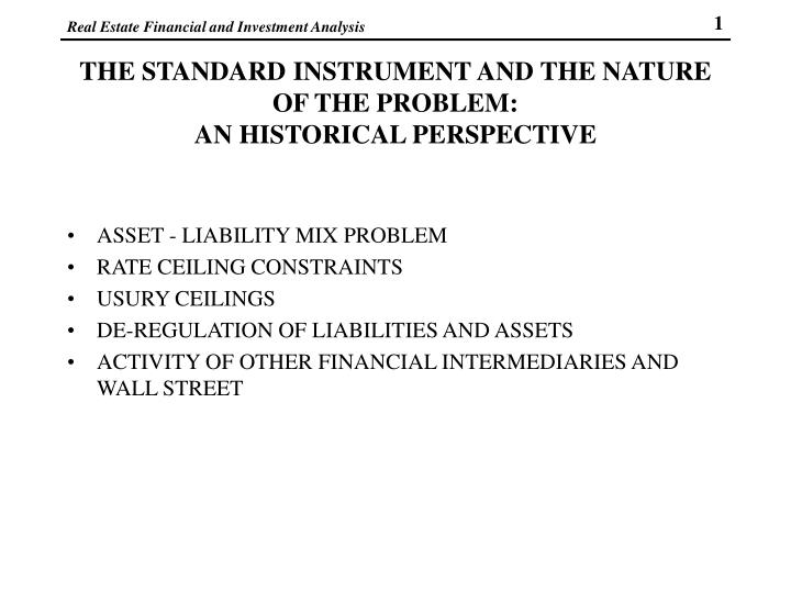 The standard instrument and the nature of the problem an historical perspective