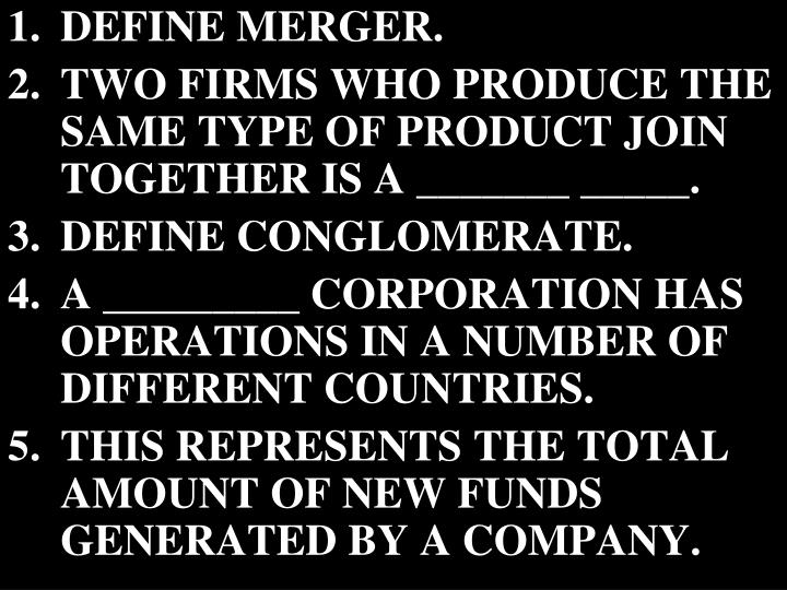 DEFINE MERGER.