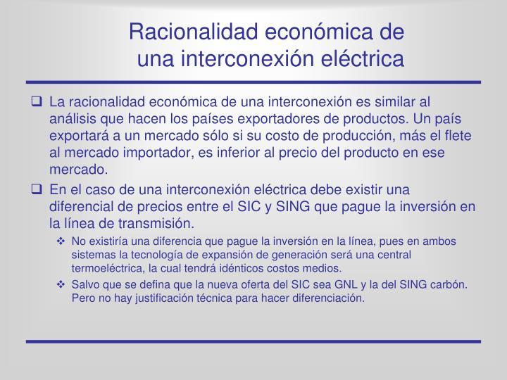 Racionalidad económica de una interconexión eléctrica