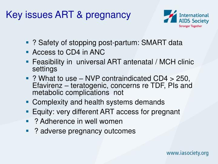 Key issues ART & pregnancy