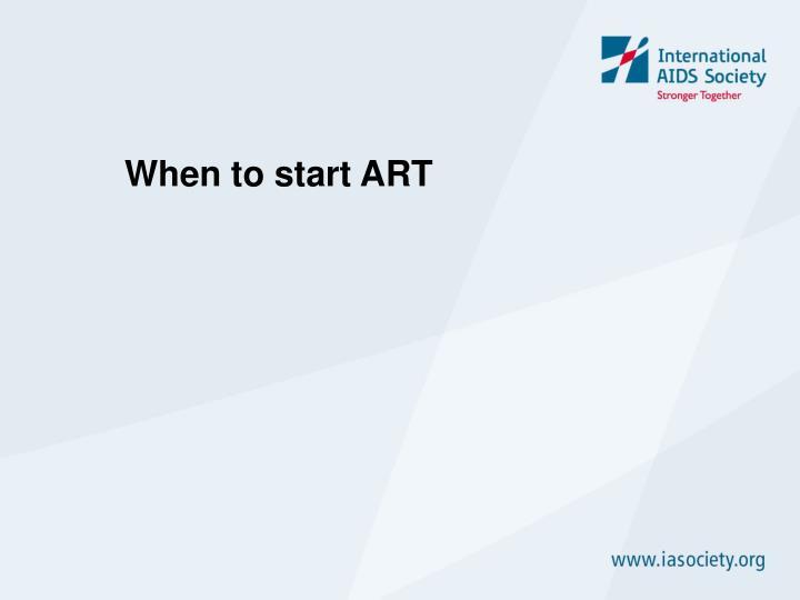 When to start ART