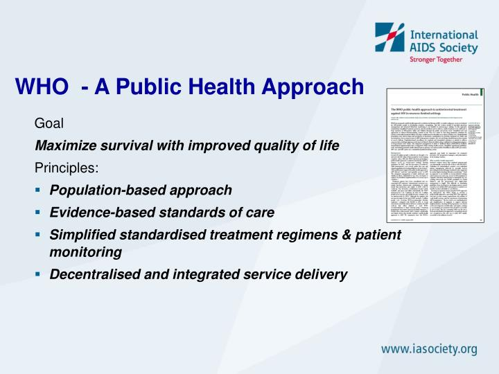 WHO  - A Public Health Approach